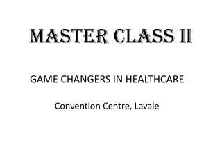 MASTER CLASS II