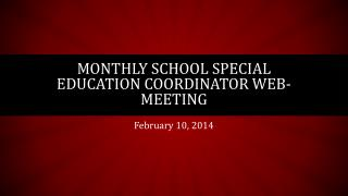 Monthly School Special Education Coordinator Web-Meeting