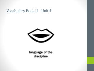 Vocabulary Book II – Unit 4