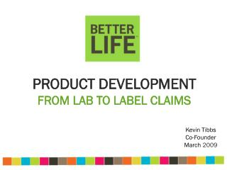 Product Development From Lab to label claims