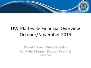 UW-Platteville Financial Overview October/November 2013