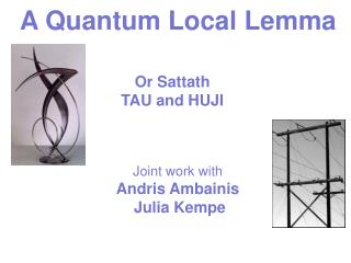 A Quantum Local Lemma