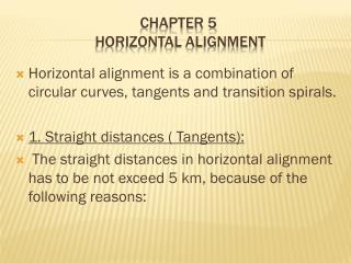 CHAPTER 5 HORIZONTAL ALIGNMENT