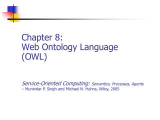 Chapter 8: Web Ontology Language (OWL)