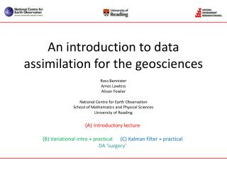 An introduction to data assimilation for the geosciences