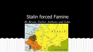 Stalin forced Famine