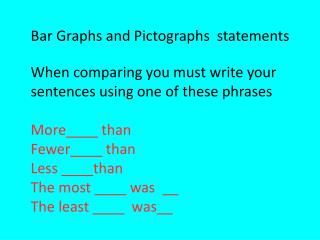 Bar Graphs and Pictographs  statements
