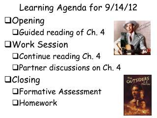 Learning Agenda for 9/14/12