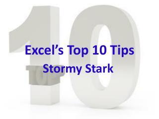 Excel's Top 10 Tips