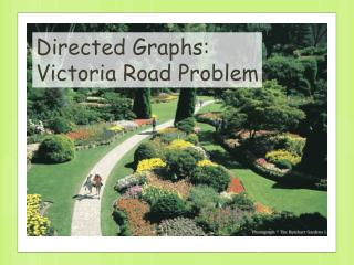 Directed Graphs: Victoria Road Problem