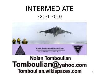 INTERMEDIATE EXCEL 2010