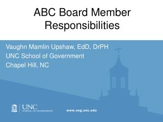 ABC Board Member Responsibilities