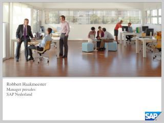 Robbert Haakmeester Manager presales SAP Nederland