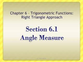 Section  6.1  Angle Measure