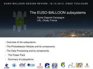 -  Overview of the subsystems  -  The  Photodetector  Module and its components