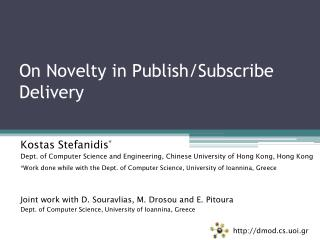 On Novelty in Publish/Subscribe Delivery