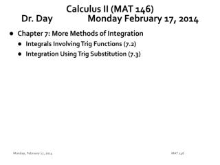 Calculus II (MAT 146) Dr. Day		Monday February 17, 2014