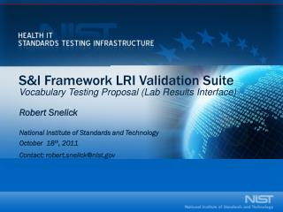 S&I Framework LRI Validation Suite Vocabulary Testing Proposal (Lab Results Interface)