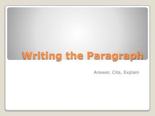 Writing the Paragraph