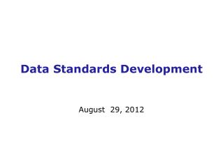 Data Standards Development