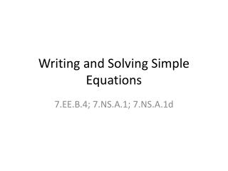 Writing and Solving Simple Equations