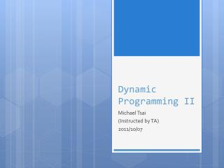 Dynamic Programming II