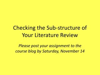 Checking the Sub-structure of Your Literature Review