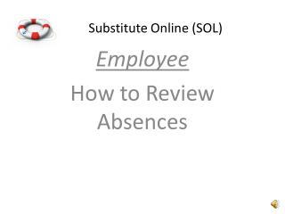 Substitute Online (SOL)