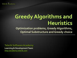 Greedy Algorithms and Heuristics