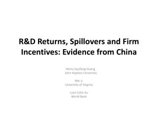 R&D Returns, Spillovers and Firm Incentives : Evidence  from China