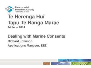 Te Herenga Hui Tapu Te Ranga Marae 24 June 2014