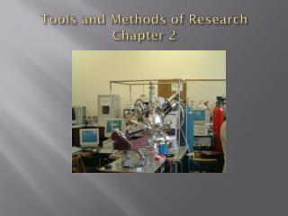 Tools and Methods of Research Chapter 2