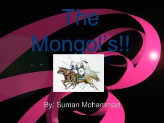The Mongol's!!