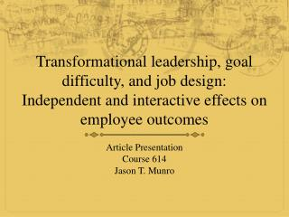 Article Presentation Course 614 Jason T. Munro