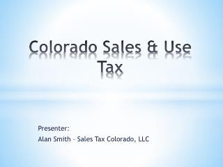 Colorado Sales & Use Tax