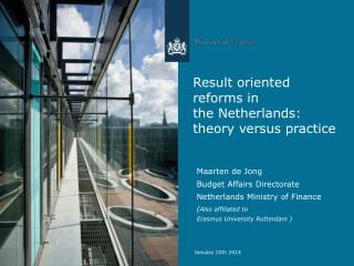 Result oriented reforms in the Netherlands: theory versus practice