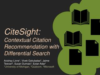 CiteSight : Contextual Citation Recommendation with Differential Search
