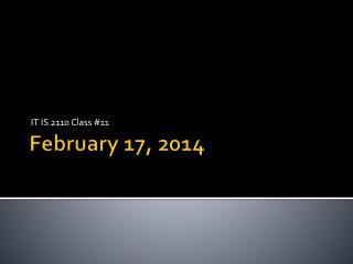 February 17, 2014