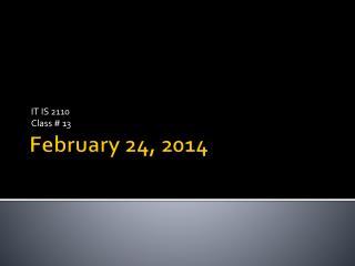 February 24, 2014