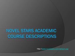 Novel Stars Academic Course Descriptions