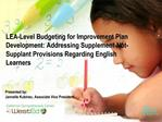 LEA-Level Budgeting for Improvement Plan Development: Addressing Supplement-Not-Supplant Provisions Regarding English Le