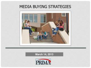 MEDIA BUYING STRATEGIES