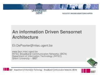 An information Driven  Sensornet  Architecture