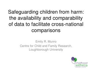 Emily R. Munro Centre for Child and Family Research, Loughborough University