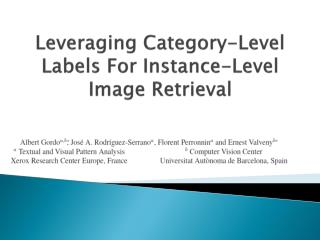 Leveraging Category-Level Labels For Instance-Level Image Retrieval