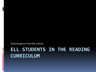 ELL Students in the reading curriculum