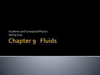 Chapter 9   Fluids