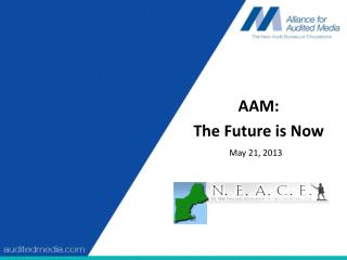 AAM:  The Future is Now