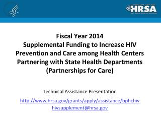 Technical Assistance Presentation  hrsa/grants/apply/assistance/bphchiv