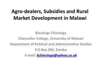 Agro-dealers, Subsidies and Rural Market Development in Malawi